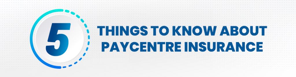 PayCentre Insurance